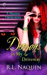 Demons in My Driveway by R.L. Naquin from Carina Press