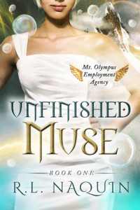 Unfinished Muse, Mt. Olympus Employment Agency #1 by R.L. Naquin