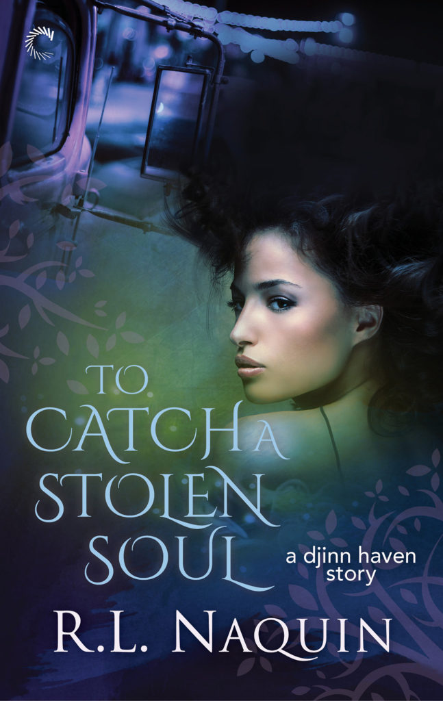 To Catch a Stolen Soul, Djinn Haven Book 1 by R.L. Naquin